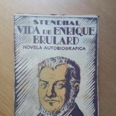 Libros de segunda mano: STENDHAL . VIDA DE ENRIQUE BRULARD: NOVELA AUTOBIOGRÁFICA ED. JASÓN,. Lote 100071371