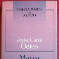 Libros de segunda mano: JOYCE CAROL OATES . MARYA. Lote 100093107