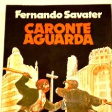 Libros de segunda mano: CARONTE AGUARDA FERNANDO SAVATER. Lote 100143751