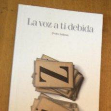 Libros de segunda mano: LA VOZ A TI DEBIDA PEDRO SALINAS. Lote 100255563