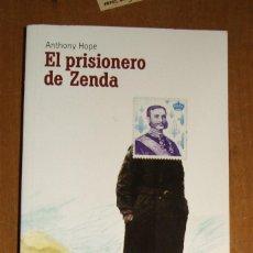 Libros de segunda mano: EL PRISIONERO DE ZENDA ANTHONY HOPE. Lote 100255791
