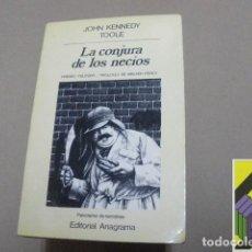 Libros de segunda mano: KENNEDY TOOLE, JOHN: LA CONJURA DE LOS NECIOS .... Lote 100289087
