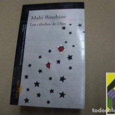 Libros de segunda mano: BINEBINE, MAHI: LOS CABALLOS DE DIOS (TRAD: MARÍA TERESA GALLEGO URRUTIA/ AMAYA GARCÍA GALLEGO). Lote 100289395