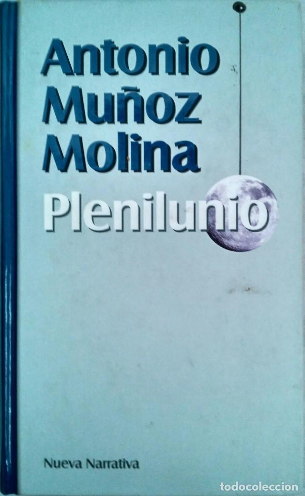 PLENILUNIO – ANTONIO MUÑOZ MOLINA (Libros de Segunda Mano (posteriores a 1936) - Literatura - Narrativa - Otros)