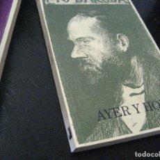 Libros de segunda mano: AYER Y HOY . PIO BAROJA. EDITORIAL CARO RAGGIO. NUEVO .. Lote 100345983