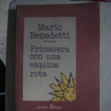 Libros de segunda mano: PRIMAVERA CON UNA ESQUINA ROTA, DE MARIO BENEDETTI. EDHASA, 1992. . Lote 100399823
