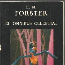 Libros de segunda mano: E.M. FORSTER. EL OMNIBUS CELESTIAL. VALDEMAR. Lote 100404371