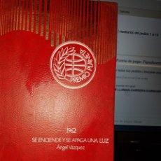 Libros de segunda mano: S23//SE ENCIENDE Y SE APAGA UNA LUZ//VÁZQUEZ. Lote 100452854