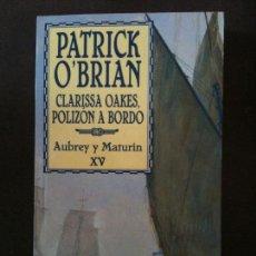 Livros em segunda mão: CLARISSA OAKES,POLIZON A BORDO-PATRICK O´BRIAN. Lote 100570787