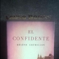 Libros de segunda mano: EL CONFIDENTE. HELENE GREMILLON. . Lote 100579051