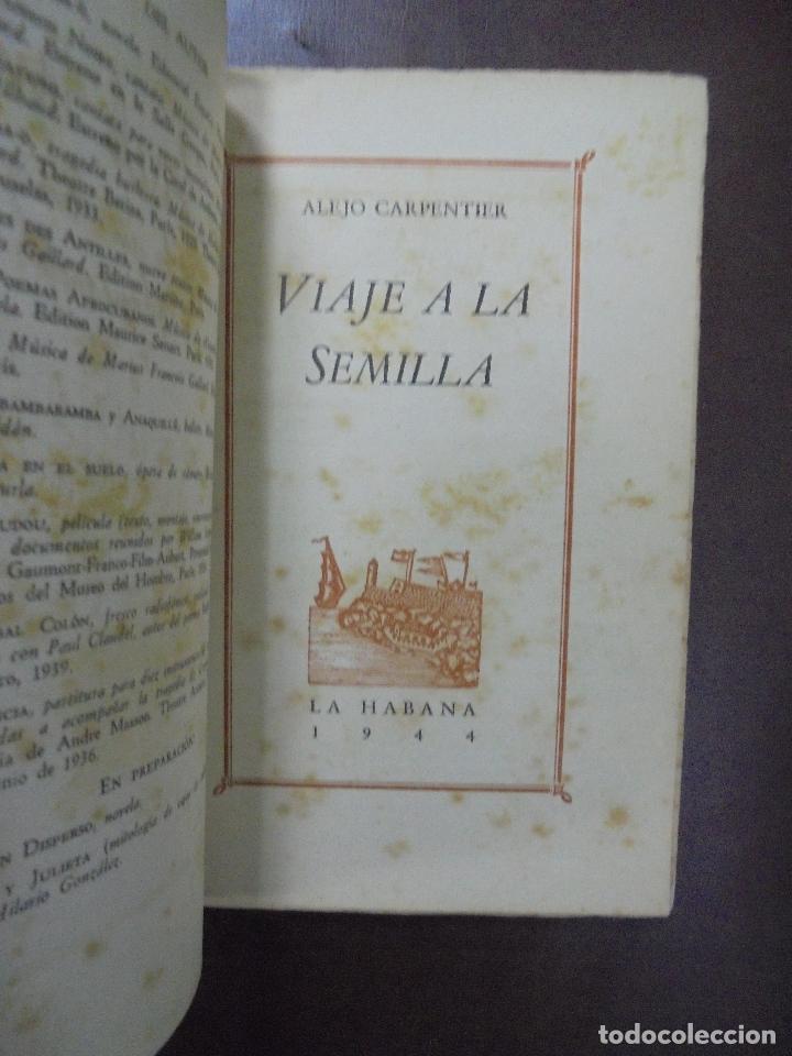 Libros de segunda mano: VIAJE A LA SEMILLA.1ª EDICION. ALEJO CARPENTIER. LA HABANA. 1944.DEDICATORIA MANUSCRITA AUTOR. LEER - Foto 4 - 100590639