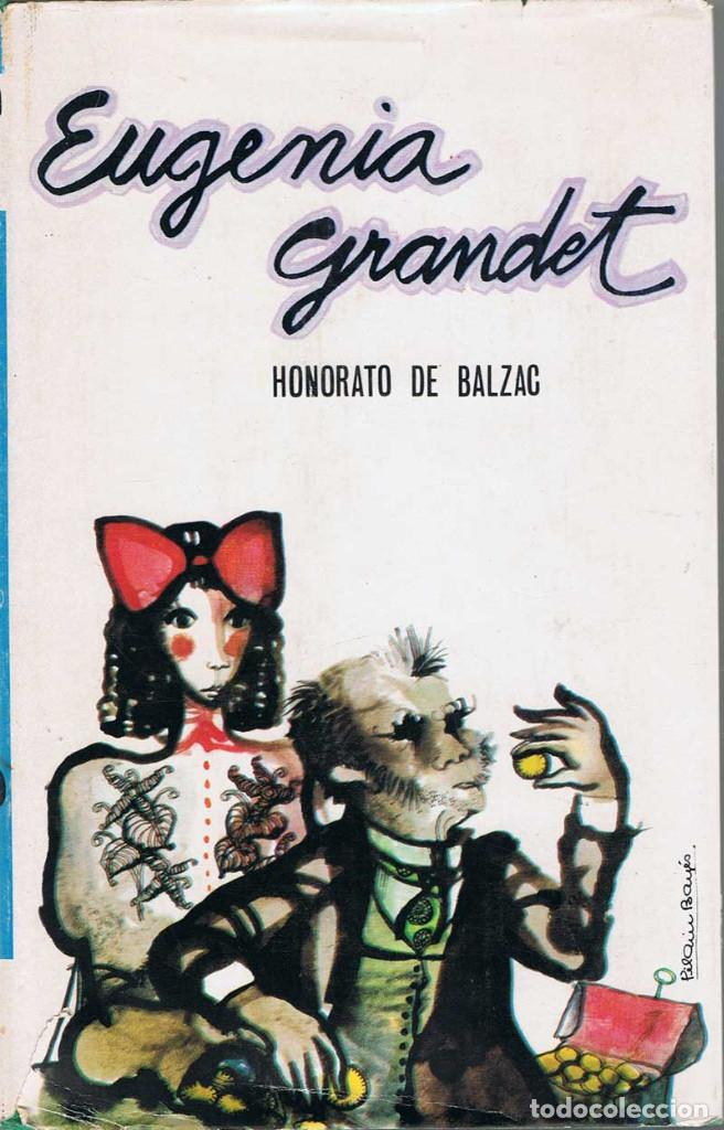 EUGENIA GRANDET - HONORATO DE BALZAC (Libros de Segunda Mano (posteriores a 1936) - Literatura - Narrativa - Otros)