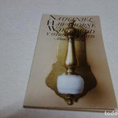 Libros de segunda mano: NATHANIEL HAWTHORNE. WAKEFIELD Y OTROS CUENTOS. ALIANZA EDITORIAL. Lote 100767643
