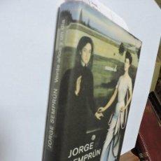 Libros de segunda mano: VEINTE AÑOS Y UN DÍA. SEMPRÚN, JORGE. ED. TUSQUETS. BARCELONA 2003. Lote 100838367