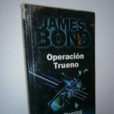 Libros de segunda mano: LIBROS NARRATIVA DE HOY - JAMES BOND OPERACION TRUENO IAN FLEMING RBA . Lote 101030079