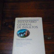 Libros de segunda mano: INVENTARIO GENERAL DE INSULTOS.-PANCRACIO CELDRAN. Lote 101045211