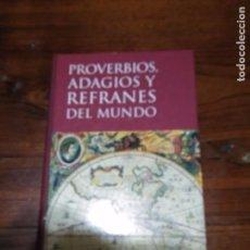 Libros de segunda mano: PROVERBIOS, ADAGIOS Y REFRANES DEL MUNDO.EDITORIAL OPTIMA.. Lote 101045575
