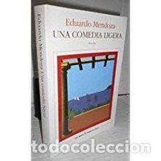 Libros de segunda mano: UNA COMEDIA LIGERA EDUARDO MENDOZA. Lote 101046507
