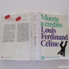 Libros de segunda mano: LOUIS FERDINAND CÉLINE. MUERTE A CRÉDITO. RMT83742. . Lote 101047587