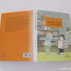 Libros de segunda mano: KLAUS-PETER WOLF. ANTONIO JUAN Y EL INVISIBLE. RMT83743. . Lote 101047683