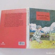 Libros de segunda mano: KLAUS-PETER WOLF. ANTONIO JUAN Y EL INVISIBLE, A CONTRACORRIENTE. RMT83744. . Lote 101047747