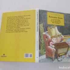 Libros de segunda mano: KLAUS-PETER WOLF. ANTONIO JUAN Y EL INVISIBLE EN LA MÁQUINA DEL TIEMPO. RMT83745. . Lote 101047811
