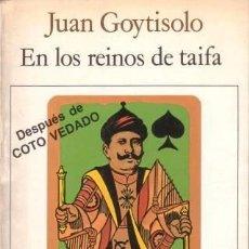 Libros de segunda mano: GOYTISOLO, JUAN: EN LOS REINOS DE TAIFA.BARCELONA,SEIX BARRAL1986. PRIMERA EDICIÓN. Lote 101079307