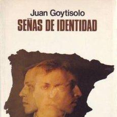 Libros de segunda mano: GOYTISOLO, JUAN: SEÑAS DE IDENTIDAD.BARCELONA,SEIX BARRAL1977.. Lote 101080475