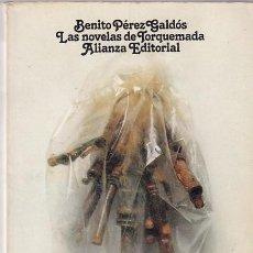 Libros de segunda mano: BENITO PEREZ GALDOS - LAS NOVELAS DE TORQUEMADA - ALIANZA EDITORIAL Nº 88 / 1979. Lote 101088291