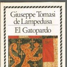 Libros de segunda mano: GIUSEPPE TOMASI DE LAMPEDUSA. EL GATOPARDO. CIRCULO DE LECTORES BIBLIOTECA PLATA. Lote 143816324
