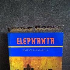Libros de segunda mano: ELEPHANTA. JOSE CESAR GARCIA. COLECCION TINTA CHINA 1996. CON DEDICATORIA AUTOR VER FOTOS.. Lote 101463443
