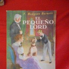 Libros de segunda mano: EL PEQUEÑO LORD. Lote 101521751