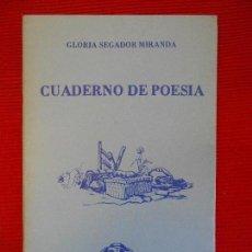 Libros de segunda mano: CUADERNO DE POESIA.GLORIA SEGADOR-MATARO. Lote 101522747