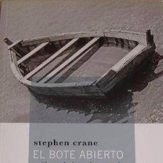 Libri di seconda mano: EL BOTE ABIERTO - STEPHEN CRANE - PRÓLOGO DE JOSEPH CONRAD. Lote 101643271