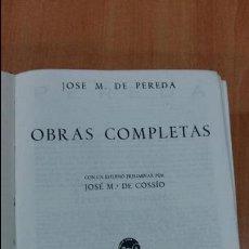 Libros de segunda mano: OBRAS COMPLETAS JOSE M DE PEREDA. M AGUILAR 1934. W. Lote 101688683