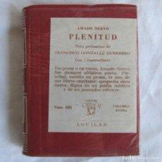 Libros de segunda mano: CRISOLÍN. PLENITUD AMADO NERVO CRISOL AGUILAR Nº 35 1972 PRECINTO ORIGINAL. Lote 101918479