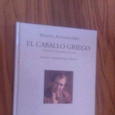 Libros de segunda mano: EL CABALLO GRIEGO. MANUEL ALTOLAGUIRRE. VISOR LIBROS. TAPA DURA. BUEN ESTADO. . Lote 101967803