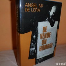 Libros de segunda mano: SE VENDE UN HOMBRE / ANGEL M.DE LERA. Lote 102175547