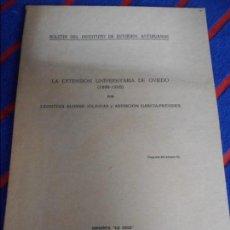 Libros de segunda mano: LA EXTENSION UNIVERSITARIA DE OVIEDO (1898 - 1910). POR LEONTINA ALONSO IGLESIAS Y ASUNCION GARCIA-P. Lote 102192055
