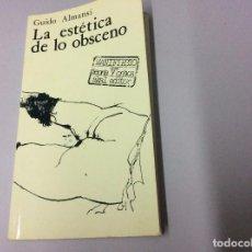 Libros de segunda mano: LA ESTÉTICA DE LO OBSCENO, GUIDO ALMANSI, AKAL EDITOR, 1977. Lote 102286983