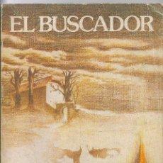 Libros de segunda mano: EL BUSCADOR. DE LUÍS FERNÁNDEZ ROCES. FIRMADA Y DEDICADA POR EL AUTOR. Lote 102486587