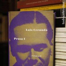 Libros de segunda mano: PROSA I. LUIS CERNUDA. VOLUMEN II. SIRUELA. Lote 102493031