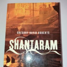 Libros de segunda mano: GREGORY DAVID ROBERTS - SHANTARAM. Lote 102595211
