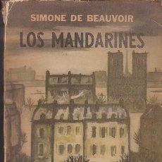 Libros de segunda mano: SIMONE DE BEAUVOIR - LOS MANDARINES - ED. SUDAMERICANA . Lote 102620159