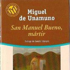 Libros de segunda mano: SAN MANUEL BUENO MARTIR - MIGUEL DE UNAMUNO. Lote 102702175
