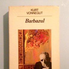 Libros de segunda mano: BARBAZUL, DE KURT VONNEGUT (ANAGRAMA). Lote 102722998