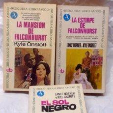 Libros de segunda mano: LOTE DE 3 NOVELAS EDITORIAL BRUGUERA - FALCONHURST. Lote 106699802