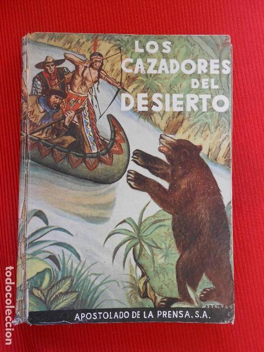 LOS CAZADORES DEL DESIERTO (Libros de Segunda Mano (posteriores a 1936) - Literatura - Narrativa - Otros)