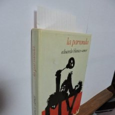 Libros de segunda mano: LA PARRANDA. BLANCO-AMOR, EDUARDO. ED. JÚCAR. BARCELONA 1975. Lote 102927871
