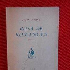 Libros de segunda mano: ROSA DE ROMANCES -AGATA GUZMAN. Lote 103034375